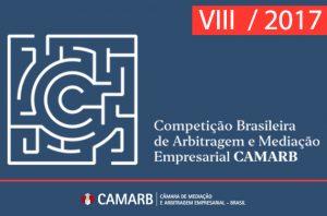 VIII Competição Brasileira de Arbitragem e Mediação Empresarial CAMARB