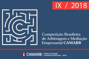 IX  Competição Brasileira de Arbitragem e Mediação Empresarial CAMARB