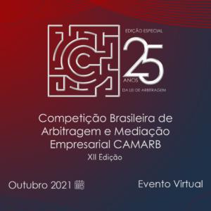 XII Competição Brasileira de Arbitragem e Mediação Empresarial CAMARB